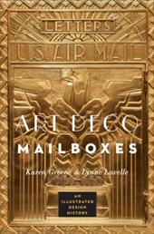 Art Deco Mailboxes: An Illustrated Design History 21214663
