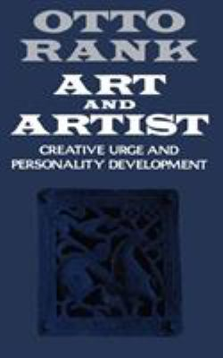 Art and Artist: Creative Urge and Personality Development 9780393305746