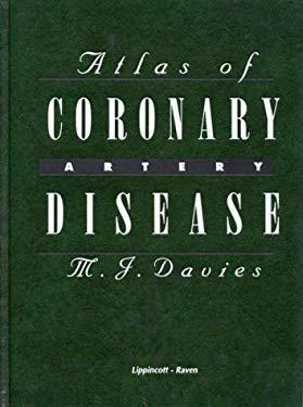 Atlas of Coronary Artery Disease 9780397587506