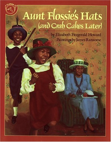 Aunt Flossie's Hats and Crab Cakes Later 9780395720776