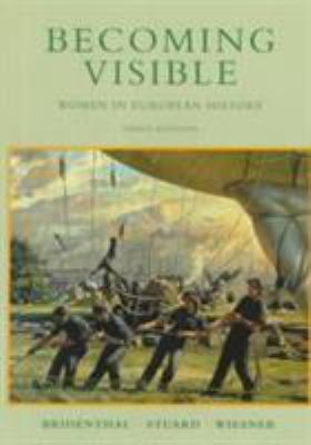 Becoming Visible: Women in European History 9780395796252