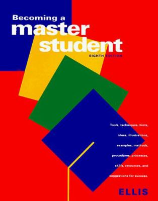 Becoming a Master Student, Eighth Edition 9780395830543
