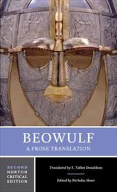 Beowulf: A Prose Translation: Backgrounds and Contexts, Criticism 1204936