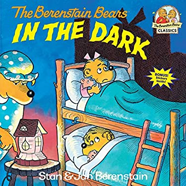 Berenstain Bears in the Dark 9780394854434