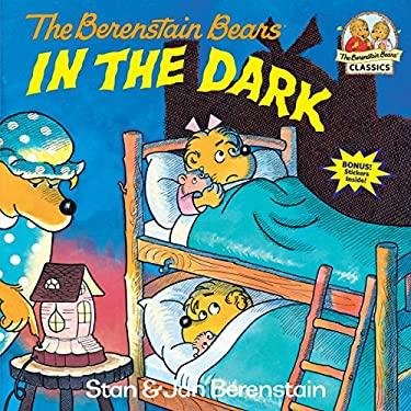 Berenstain Bears in the Dark 9780394854434