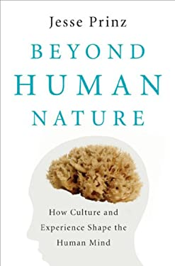 Beyond Human Nature: How Culture and Experience Shape the Human Mind 9780393061758