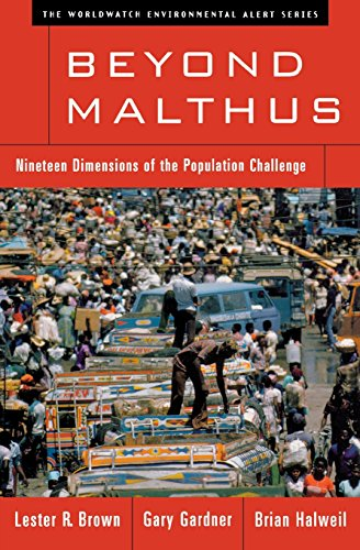 Beyond Malthus: Nineteen Dimensions of the Population Challenge 9780393319064