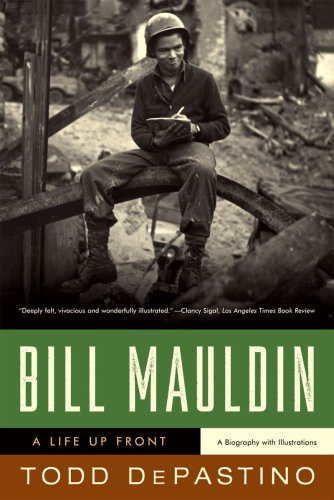 Bill Mauldin: A Life Up Front 9780393334883