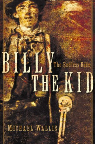 Billy the Kid: The Endless Ride 9780393060683