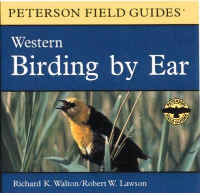 Birding by Ear: Western North America 9780395975251