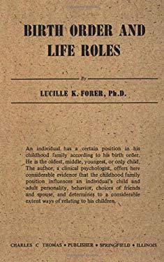Birth Order & Life Roles 9780398005962