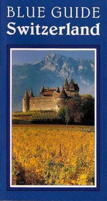 Blue Guide Switzerland 9780393308907