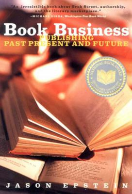 Book Business Publishing: Past, Present, and Future 9780393322347