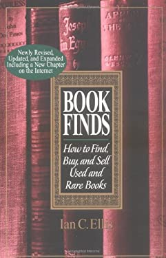 Book Finds: How to Find, Buy, and Sell Used and Rare Books 9780399526541