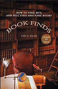 Book Finds: How to Find, Buy, and Sell Used and Rare Books 9780399532382