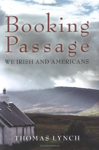 Booking Passage: We Irish & Americans 9780393042061