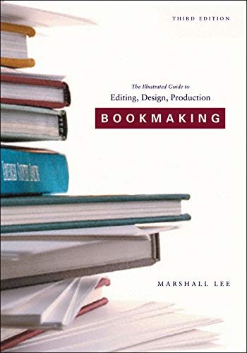 Bookmaking: Editing/Design/Production 9780393730180