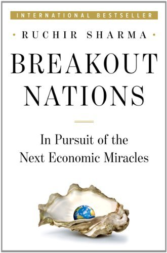 Breakout Nations: In Pursuit of the Next Economic Miracles 9780393080261