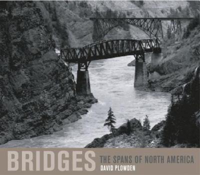 Bridges : The Spans of North America