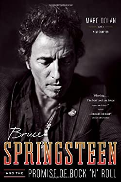 Bruce Springsteen and the Promise of Rock 'n' Roll 9780393081350