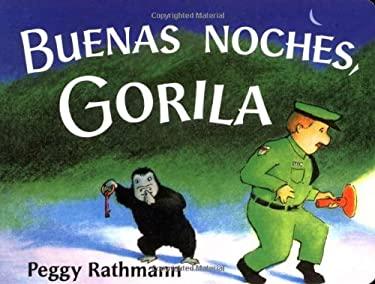 Buenas Noches, Gorila 9780399243004