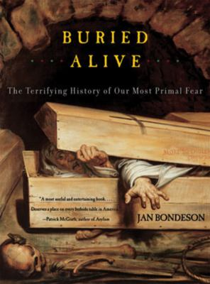 Buried Alive: The Terrifying History of Our Most Primal Fear 9780393322224