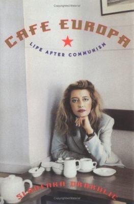 Cafe Europa: Life After Communism 9780393040128