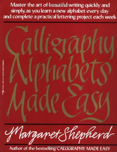 Calligraphy Alphabets Made Easy 9780399512575