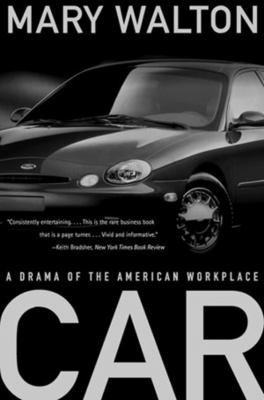 Car: A Drama of the American Workplace 9780393318616