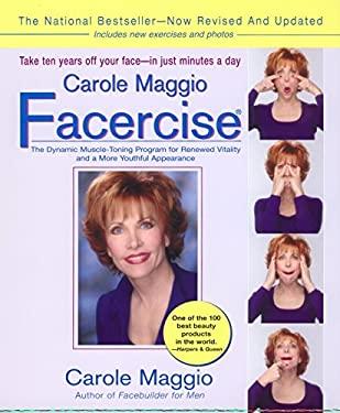 Carole Maggio Facercise (R) (Revised) 9780399527838