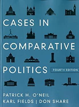 Cases in Comparative Politics 9780393912791