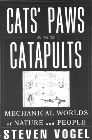 Cats' Paws and Catapults: Mechanical Worlds of Nature and People 9780393046410