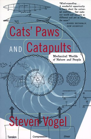 Cats' Paws and Catapults: Mechanical Worlds of Nature and People 9780393319903