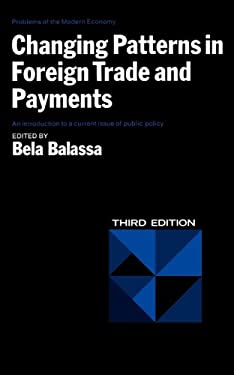 Changing Patterns in Foreign Trade and Payments, Third Edition 9780393091380