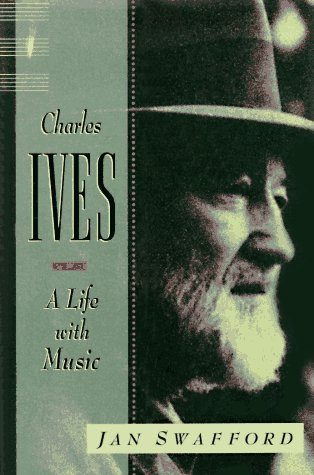 Charles Ives: A Life with Music 9780393038934