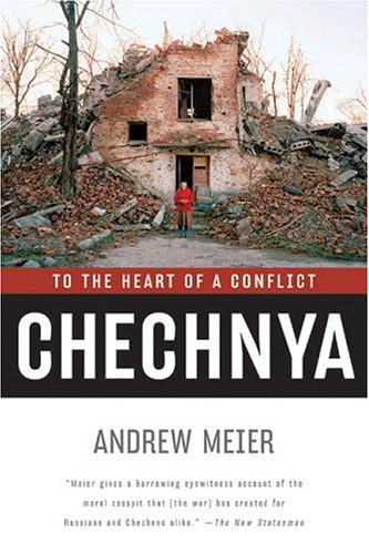 Chechnya: To the Heart of a Conflict 9780393327328