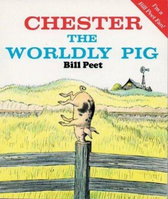 Chester the Worldly Pig Book & Cassette [With Book] 9780395857588
