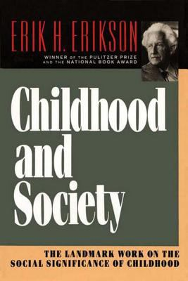 Childhood and Society: 9780393310689