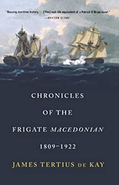 Chronicles of the Frigate Macedonian: 1809-1922 9780393320244