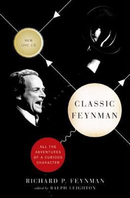 Classic Feynman: All the Adventures of a Curious Character [With CD] 9780393061321