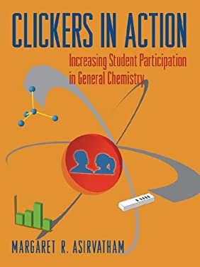 Clickers in Action: Increasing Student Participation in General Chemistry [With CDROM] 9780393933536