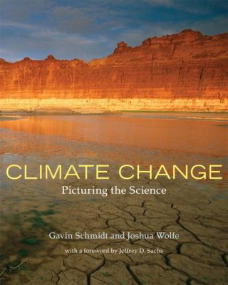 Climate Change: Picturing the Science 9780393331257