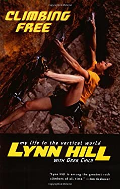 Climbing Free: My Life in the Vertical World 9780393324334