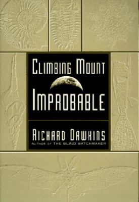 Climbing Mount Improbable Climbing Mount Improbable 9780393316827