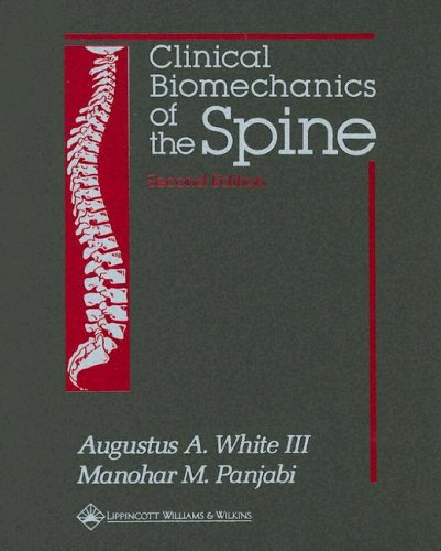 Clinical Biomechanics of the Spine 9780397507207