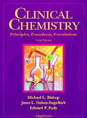 Clinical Chemistry: Principles, Procedures, Correlations 9780397551675
