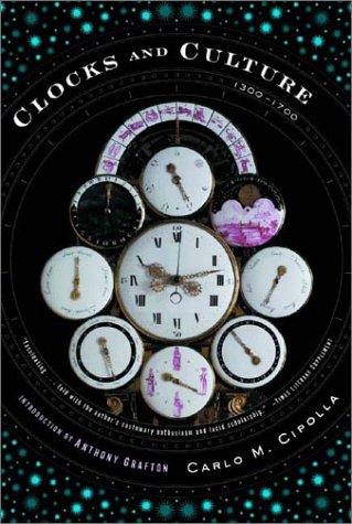 Clocks and Culture 1300-1700