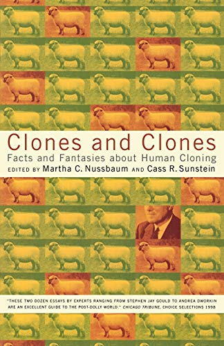 Clones and Clones: Facts and Fantasies about Human Cloning 9780393320015
