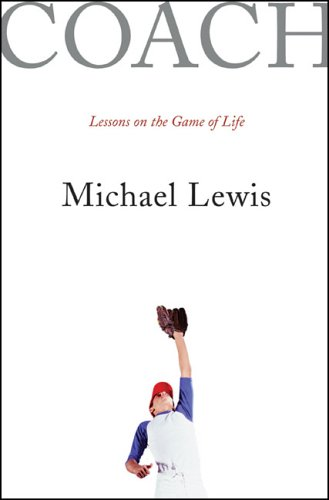 Coach: Lessons on the Game of Life 9780393060911