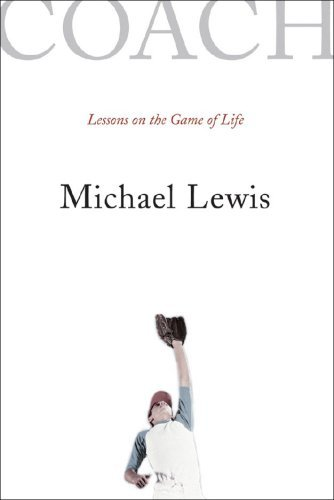Coach : Lessons on the Game of Life